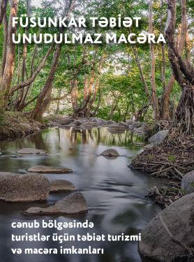 Cənub bölgəsində təbiət və macəra turizmi